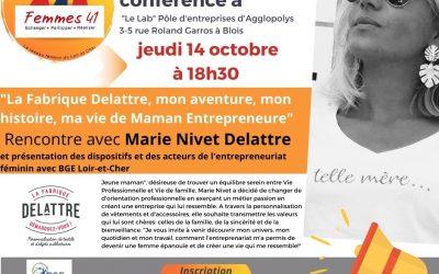 «La Fabrique Delattre, mon aventure, mon histoire, ma vie de Maman Entrepreneure» par Marie Nivet-Delattre le jeudi 14 octobre 2021 à 18h30 au Lab' à Blois.